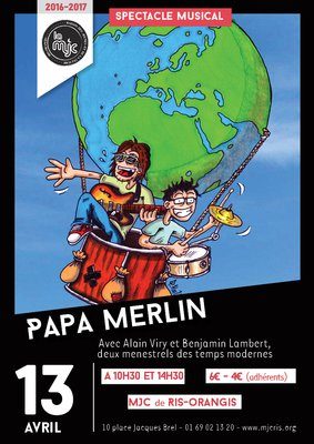 "image de couverture de Spectacle musical "" Papa Merlin """