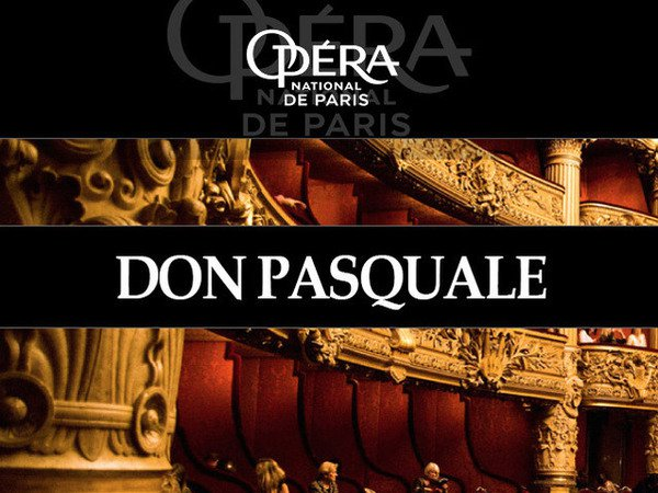 image de couverture de Retransmission de l'Opéra national de Paris aux Cinoches : Don Pasquale - Opéra