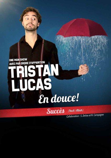 Tristan LUCAS En Douce affiche .jpg