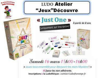 Acti-LudO Sam16 mars 2019 Atelier 'Jeux' Découvre-Just One (Espace GranD.jpg